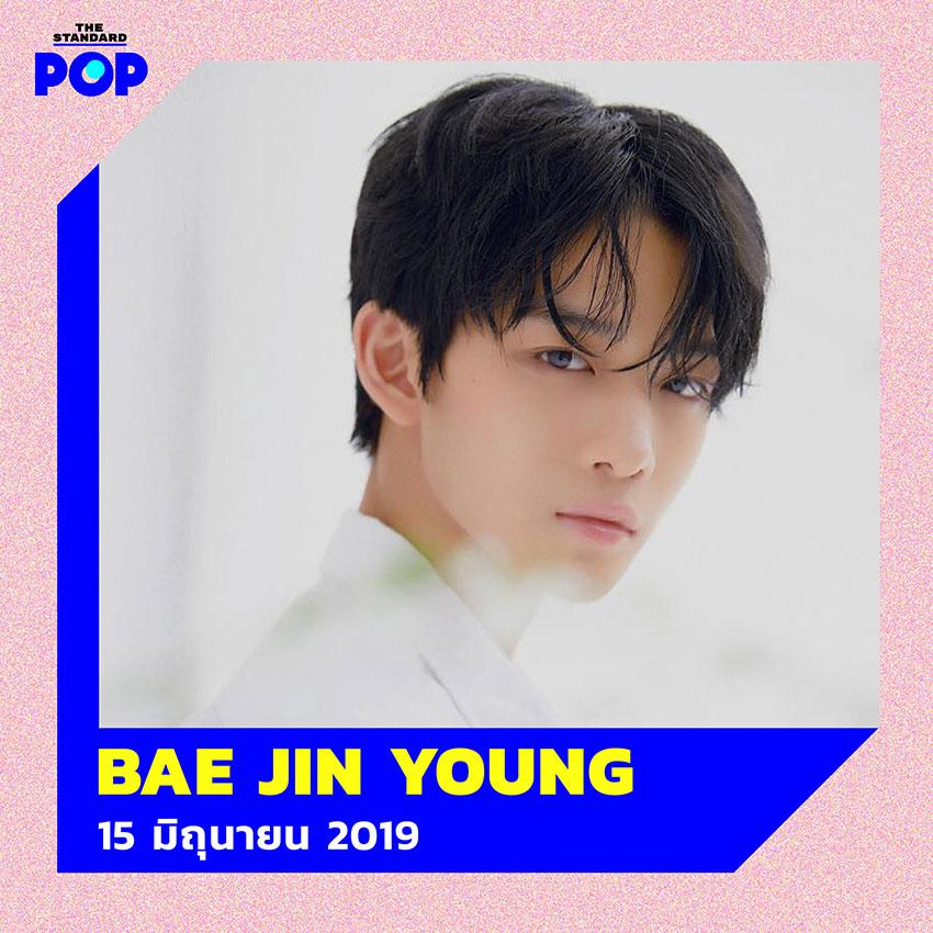 BAE JIN YOUNG (15 มิถุนายน 2019)