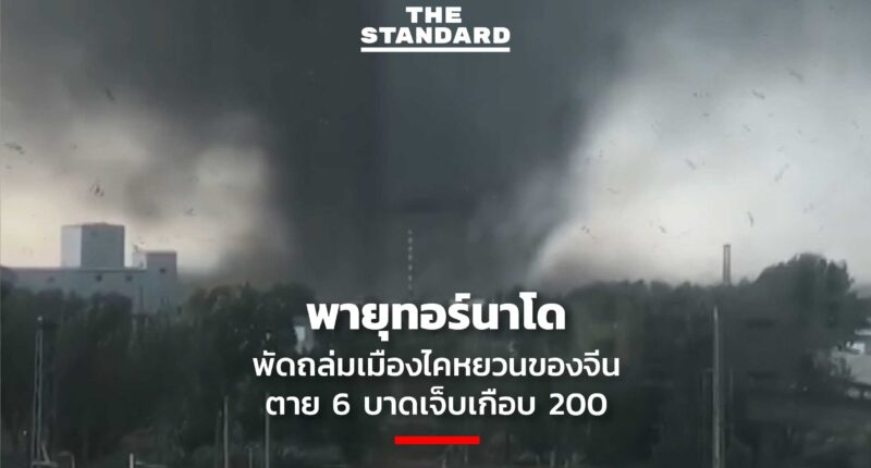 china Tornado killing at least 6
