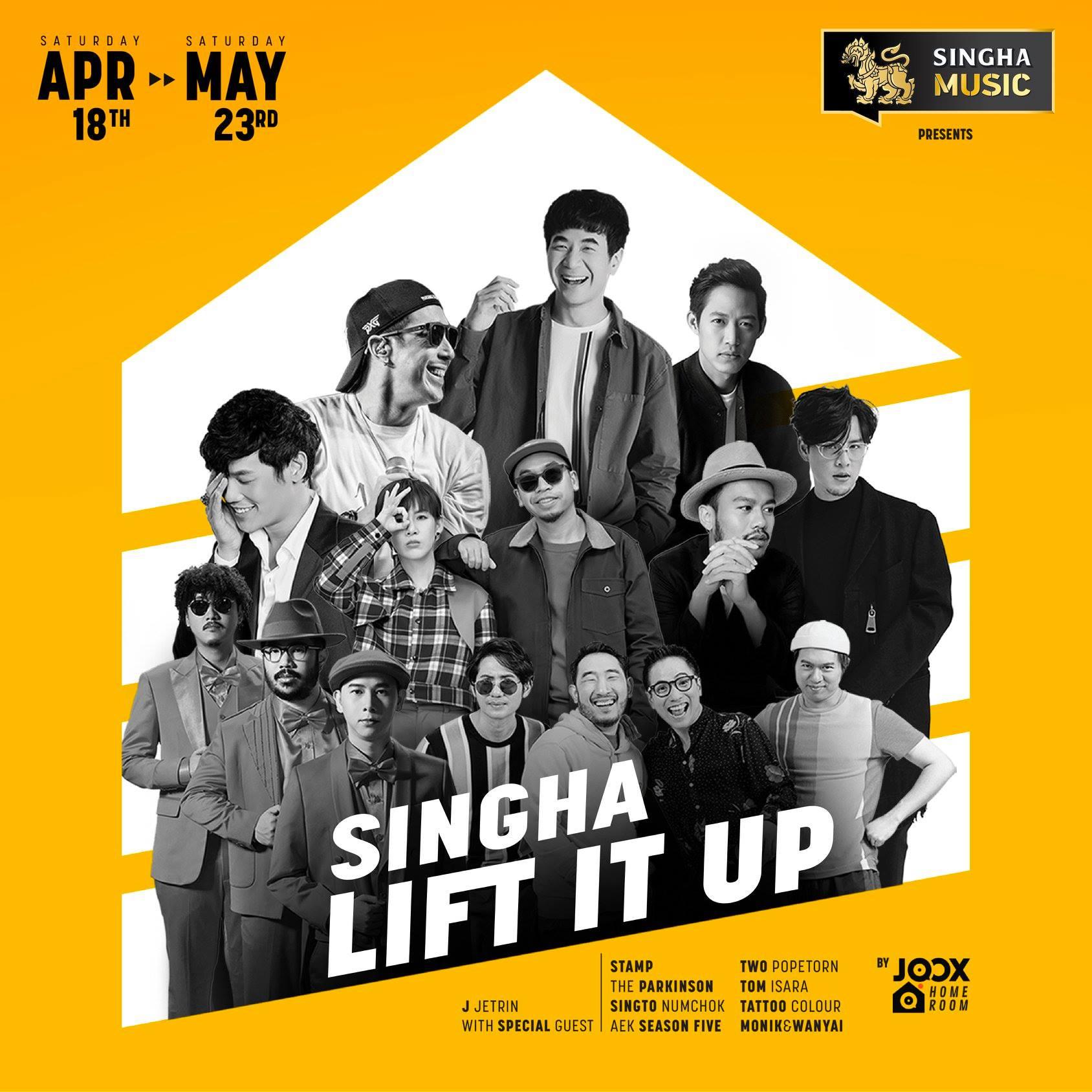 Singha Music Presents Lift It Up Online Festival
