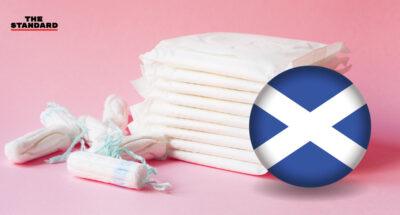 สกอตแลนด์เป็นชาติแรกในโลก ที่รัฐจัดสรรสวัสดิการและสนับสนุนการเข้าถึงผลิตภัณฑ์เกี่ยวกับประจำเดือนฟรี