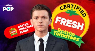 ทอม ฮอลแลนด์ กับ 9 ผลงานการแสดงที่ได้รับคะแนนสูงสุดจากนักวิจารณ์บนเว็บไซต์ Rotten Tomatoes