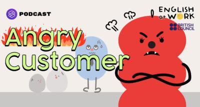 รับมือยังไงเมื่อลูกค้าโมโห | What Do You Say To Angry Customers: #EAWService101 #BritishCouncil