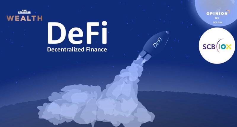 FinTech กับการก้าวสู่ยุค Decentralized Finance (DeFi) แล้ว DeFi คืออะไร เกี่ยวข้องกับ Blockchain อย่างไร