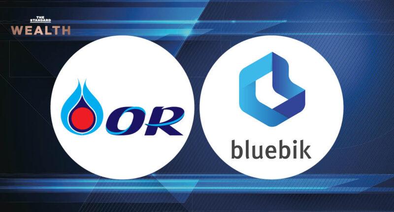'โออาร์' จับมือ 'บลูบิค' ตั้งบริษัทร่วมทุน เจาะธุรกิจด้านเทคโนโลยีและนวัตกรรม