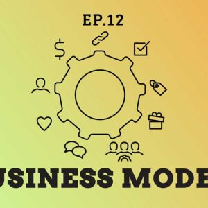 เขียนโมเดลธุรกิจให้เป็น เพราะบริษัทส่วนใหญ่ล้วนประสบความสำเร็จด้วยโมเดลธุรกิจ