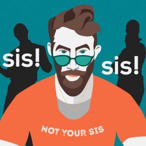 เกย์ทุกคนไม่ใช่ 'ซิส' ของคุณ เมื่อคำเรียกที่ถูกปากผู้พูดอาจไม่ถูกใจผู้ฟัง